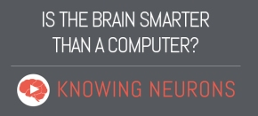 Is the Brain Smarter than aComputer?
